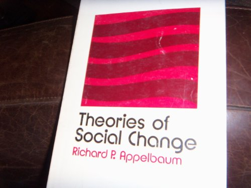9780841040236: Theories of social change (Markham sociology series)