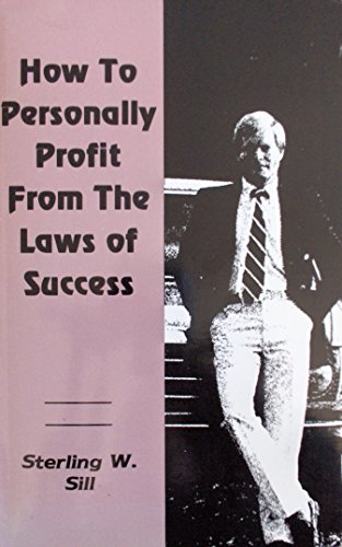 9780841084100: How to Personally Profit From the Laws of Success (1984 Printing)