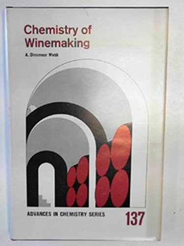 9780841202085: Chemistry of Winemaking (Advances in Chemistry Series)