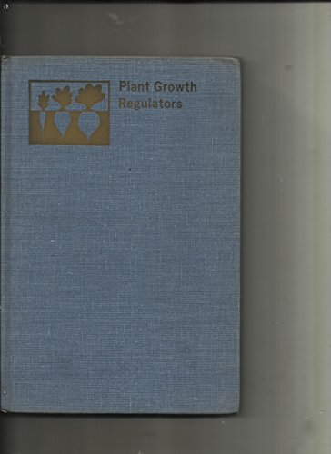 Plant Growth Regulators (Advances in Chemistry Series): Charles A. Stutte