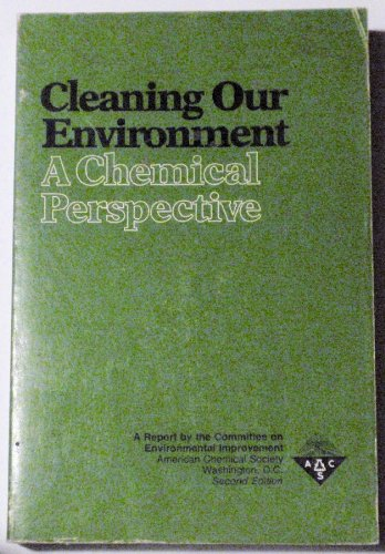 9780841204676: Cleaning Our Environment: A Chemical Perspective