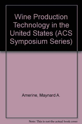 9780841205963: Wine Production Technology in the United States (Acs Symposium Series)