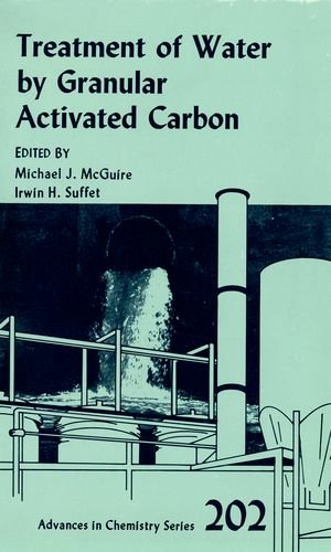 9780841206656: Treatment of Water by Granular Activated Carbon (ACS Advances in Chemistry)