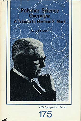 9780841206687: Polymer Science Overview: A Tribute to Herman F. Mark (Acs Symposium Series)