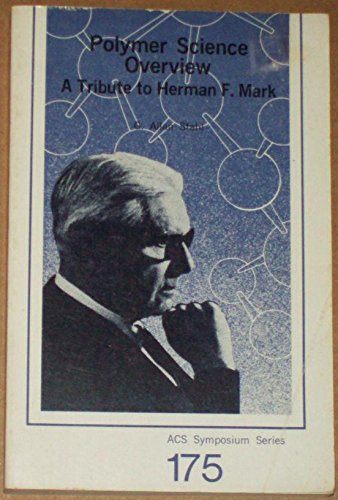 9780841207035: Polymer Science Overview: A Tribute to Herman F. Mark (Acs Symposium Series,)