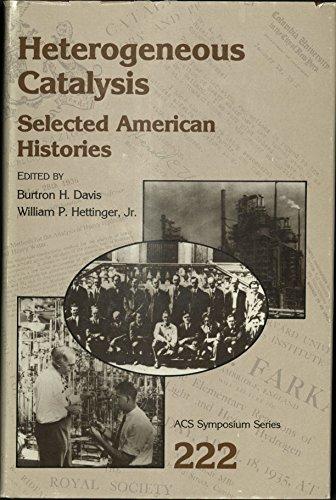Heterogeneous Catalysis: Selected American Histories (ACS Symposium Series)