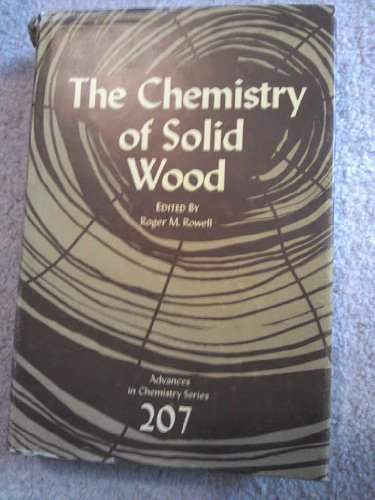 9780841207967: Chemistry of Solid Wood (Advances in Chemistry Series)