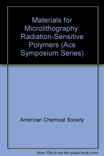 9780841208711: Materials for Microlithography: Radiation-Sensitive Polymers (ACS Symposium Series)