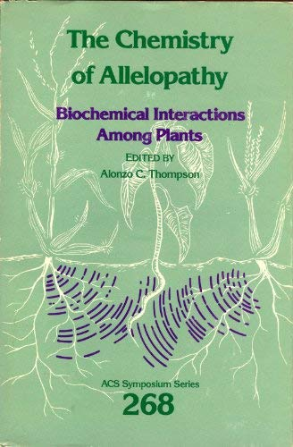 9780841208865: Chemistry of Allelopathy: Biochemical Interactions Among Plants (Acs Symposium Series)