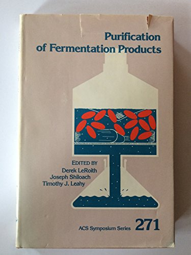 9780841208902: Purification of Fermentation Products: Applications to Large-Scale Processes (ACS symposium series)