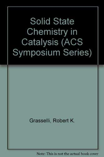 9780841209152: Solid-State Chemistry in Catalysis (Acs Symposium Series)