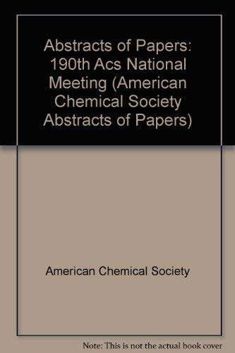 9780841209275: Abstracts of Papers: 190th Acs National Meeting (American Chemical Society Abstracts of Papers)
