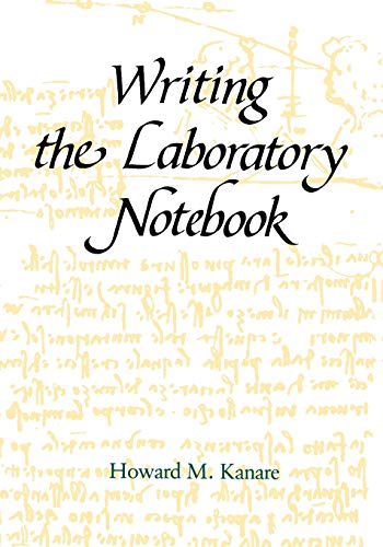 9780841209336: Writing the Laboratory Notebook (American Chemical Society Publication)