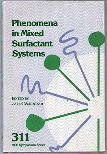 9780841209756: Phenomena in Mixed Surfactant Systems (Acs Symposium Series)