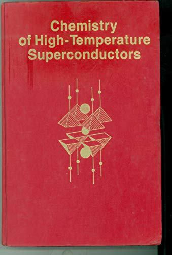 Chemistry of High-Temperature Superconductors (Acs Symposium Series): David L. Nelson,