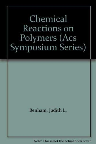 9780841214484: Chemical Reactions on Polymers (Acs Symposium Series)