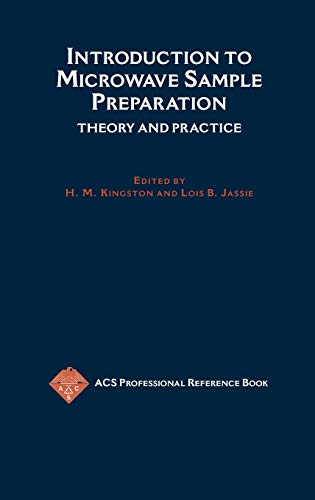 9780841214507: Introduction to Microwave Sample Preparation: Theory and Practice (ACS Professional Reference Book)