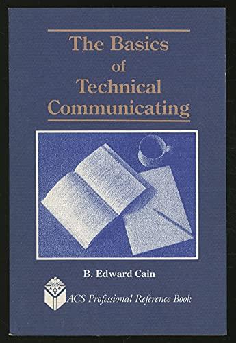 9780841214521: Basics of Technical Communicating (Professional Reference Bk.)
