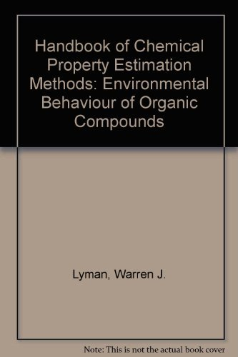 9780841217614: Handbook of Chemical Property Estimation Methods: Environmental Behaviour of Organic Compounds