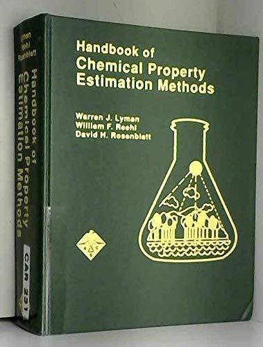 Handbook of Chemical Property Estimation Methods : Warren J. Lyman;