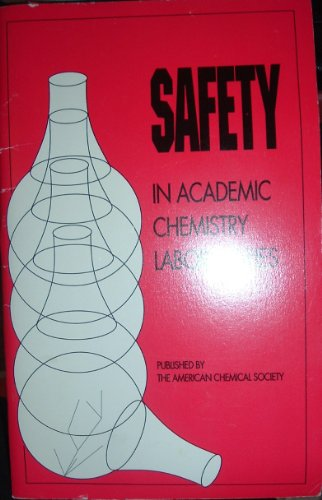 9780841217638: Safety in Academic Chemistry Labs