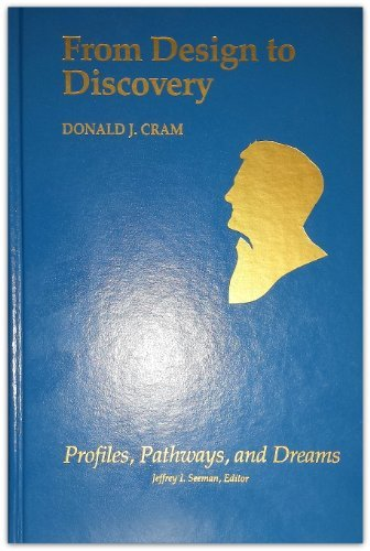 9780841217683: Donald J. Cram: From Design to Discovery (Profiles, Pathways, and Dreams)