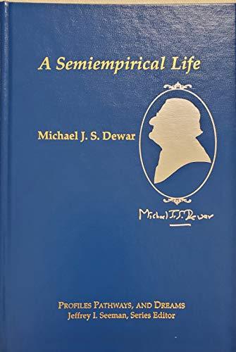 9780841217713: A Semiempirical Life (Profiles, Pathways & Dreams S.)