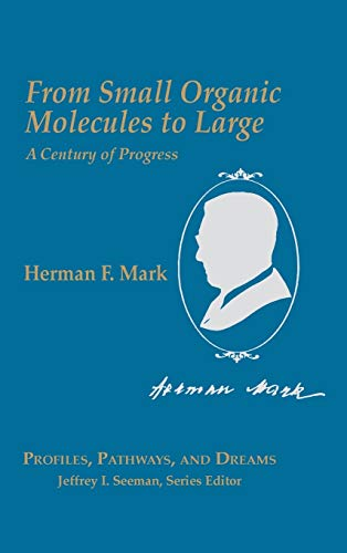 9780841217768: From Small Organic Molecules to Large: A Century of Progress