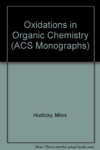 9780841217812: Oxidations in Organic Chemistry (ACS Monographs)