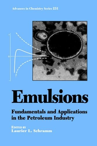Emulsions: Fundamentals and Applications in the Petroleum Industry (ACS Advances in Chemistry): ...