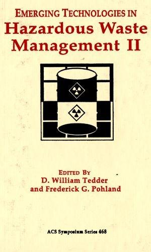 Emerging Technologies in Hazardous Waste Management II: Tedder, D.W.