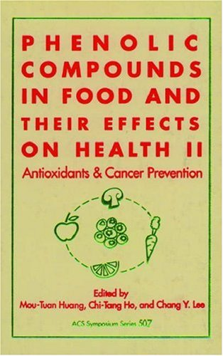 9780841224766: Phenolic Compounds in Food and Their Effects on Health: Volume II: Antioxidants and Cancer Prevention (ACS Symposium Series) (v. 2)