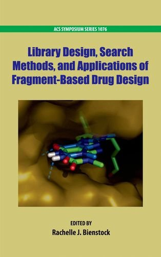 9780841224926: Library Design, Search Methods, and Applications of Fragment-Based Drug Design (ACS Symposium Series)