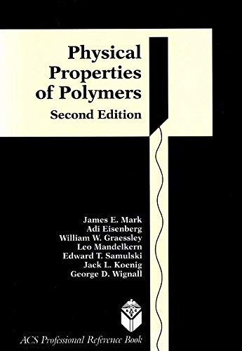 9780841225060: Physical Properties of Polymers (Acs Professional References Book)