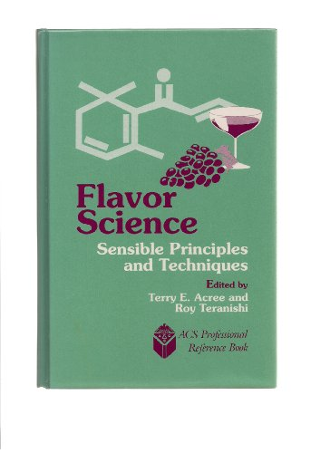 9780841225169: Flavor Science: Sensible Principles and Techniques (ACS Professional Reference Book)