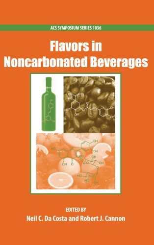 Flavors in Noncarbonated Beverages (ACS Symposium Series): American Chemical Society