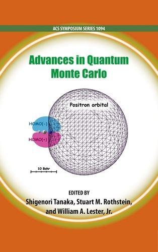 9780841227507: Advances in Quantum Monte Carlo (ACS Symposium Series)