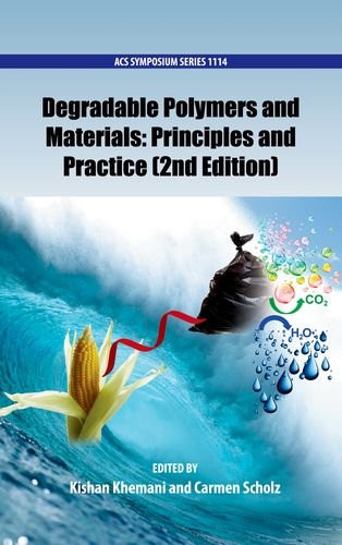 9780841228221: Degradable Polymers and Materials: Principles and Practice (ACS Symposium Series)