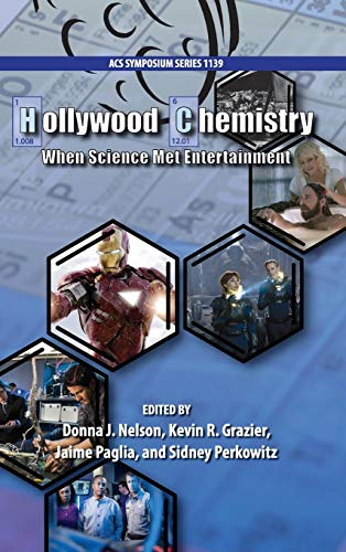 9780841228245: Hollywood Chemistry: When Science Met Entertainment (ACS Symposium Series)