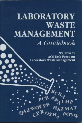 9780841228498: Laboratory Waste Management: A Guidebook (ACS Miscellaneous)