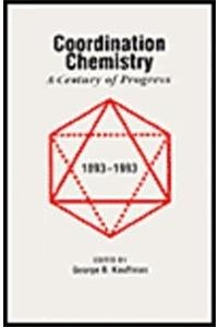 9780841229587: Coordination Chemistry: A Century of Progress (ACS Symposium Series)