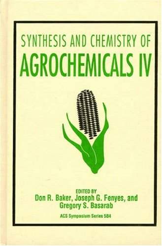 9780841230910: Synthesis and Chemistry of Agrochemicals IV