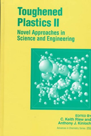 Toughened Plastics II: Novel Approaches in Science: n/a