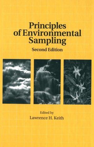 9780841231528: Principles of Environmental Sampling (ACS Professional Reference Book)