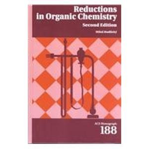 9780841233447: Oxidations in Organic Chemistry/Reductions in Organic Chemistry: Volume 2: Reductions in Organic Chemistry (ACS Monograph Series)
