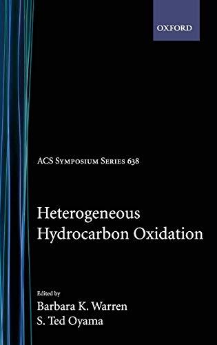 Heterogeneous Hydrocarbon Oxidation (ACS Symposium Series): Warren, Barbara K., Warren