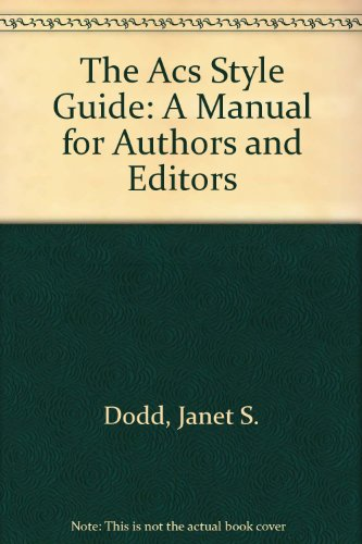 9780841234611: The Acs Style Guide: A Manual for Authors and Editors