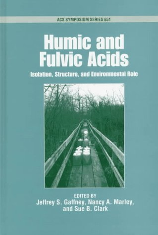 9780841234680: Humic and Fulvic Acids: Isolation, Structure and Environmental Role (ACS Symposium Series)