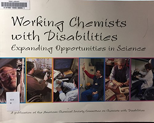 9780841235021: Working Chemists With Disabilities: Expanding Opportunities in Science