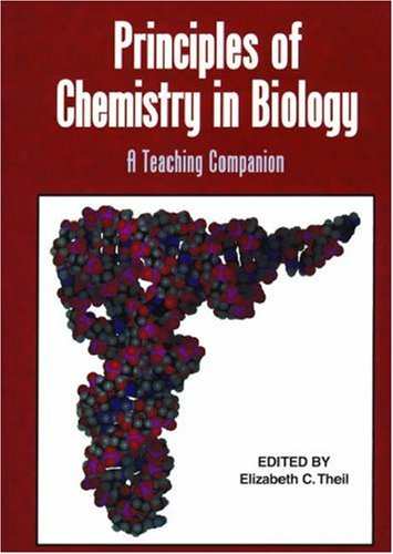 Principles of Chemistry in Biology : A Teaching Companion (An American Chemical Society Publication...